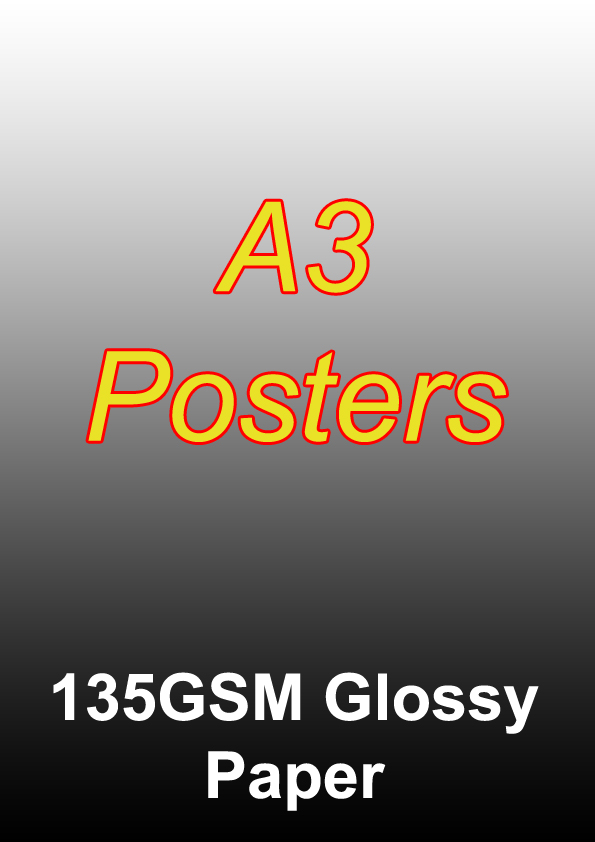 Poster Printing - 100 Full Colour A3 Single Sided Posters on 135gsm Glossy Paper